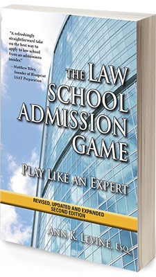 The Law School Admission Game: Play Like an Expert (Second Edition
